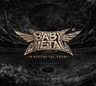 10 BABYMETAL YEARS [Type C] (ALBUM+BLU-RAY) (First Press Limited Edition) (Japan Version)