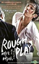 Rough Play (DVD) (Malaysia Version)