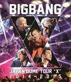 BIGBANG JAPAN DOME TOUR 2014-2015 'X'  [BLU-RAY] (Normal Edition)(Japan Version)