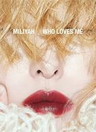 WHO LOVES ME  (ALBUM+DVD)  (First Press Limited Edition) (Japan Version)
