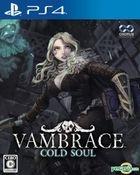 Vambrace: Cold Soul (Japan Version)