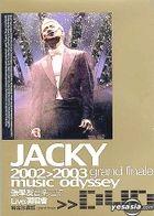 Jacky 2002-2003 Music Odyssey Grand Finale (3DVDs) (DTS Version)