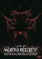 「LIVE AT WEMBLEY」 BABYMETAL WORLD TOUR 2016 kicks off at THE SSE ARENA, WEMBLEY (2016.4.2) (Japan Version)