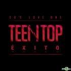 Teen Top - Teen Top ÉXITO