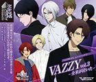 'VAZZROCK' Unit Song 5 'VAZZY Vol.3 -Zenbei ga Naita-'  (Japan Version)