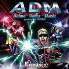 ADM - Anime Dance Music produced by tkrism - (Japan Version)
