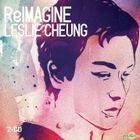 ReImagine Leslie Cheung (2CD) (Simply The Best Series)