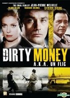 Dirty Money a.k.a. Un Flic (VCD) (Hong Kong Version)