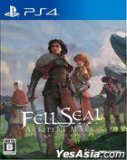 Fell Seal: Arbiter's Mark (Japan Version)