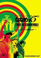 NANAME 45 TRIO DE CARNIVAL! -3RD.ATTACK- (Japan Version)
