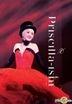 Priscilla-ism Live (3DVD)