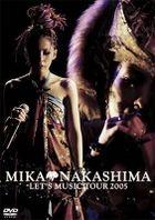 Mika Nakashima Let's Music Tour 2005 (Japan Version)