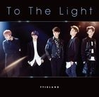 To The Light [Type B](SINGLE+DVD) (First Press Limited Edition)(Japan Version)