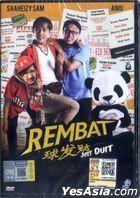 Rembat (2015) (DVD) (Malaysia Version)