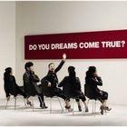 Do you Dreams Come True? (Normal Edition)(Japan Version)