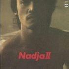 Nadja 2-Otoko to Onna [SHM-CD] (First Press Limited Edition)(Japan Version)