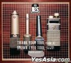 Brown Eyed Soul Vol. 4 - Thank Your Soul – SIDE A (Reissue)