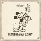 HIRAIDAI plays DISNEY (Japan Version)