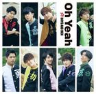 Oh Yeah [Type A] (SINGLE+DVD)  (First Press Limited Edition) (Japan Version)