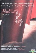 Let The Wind Carry Me (DVD) (Hong Kong Version)