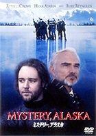 Mystery, Alaska (Japan Version)
