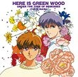 Here is Greenwood - Hare Tokidoki Amayadori Under The Tree of Memories (Japan Version)