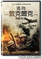 Behind The Line - Escape To Dunkirk (2020) (DVD) (Taiwan Version)