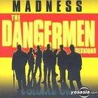 The Dangermen Sessions Vol.1