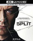 Split (4K Ultra HD + Blu-ray) (Japan Version)