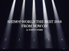 SHINee WORLD THE BEST 2018 - FROM NOW ON - in TOKYO DOME [BLU-RAY] (First Press Limited Edition) (Japan Version)