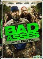 Bad Asses On The Bayou (2015) (DVD) (Hong Kong Version)
