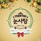 Teen Top 2015 Winter Song - Snow Kiss