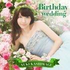 Birthday wedding [Type B](SINGLE+DVD) (Normal Edition)(Japan Version)