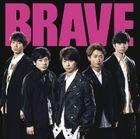 BRAVE (SINGLE+BLU-RAY) (初回限定版)(日本版)
