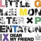Dear My Friend feat. Pentatonix (Normal Edition) (Japan Version)