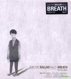 S.M. THE BALLAD Vol. 2 - Breath (韓国語版) (台湾版)