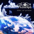 ZEAL of proud (Normal Edition) (Japan Version)