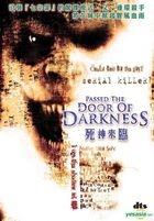 Passed The Door Of Darkness (DVD) (Hong Kong Version)
