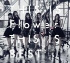 THIS IS Flower  THIS IS BEST (2CD+2DVD) (Japan Version)