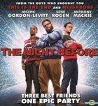 The Night Before (2015) (DVD) (Hong Kong Version)