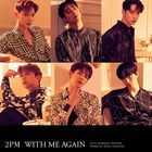 WITH ME AGAIN  (Normal Edition) (Japan Version)