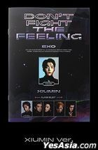 EXO Special Album - DON'T FIGHT THE FEELING (Expansion Version) (Xiumin Version)