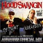 Hood Swangin Vol. 2 Assassin & IITight Music Presents Assassin Official Mix (Japan Version)