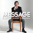 MESSAGE - Kayama Yuzo - J-Standard wo Utau -  (Japan Version)