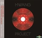 Hwang Project With Park Hyo Shin Vol. 1 - Welcome to the Fantastic World (Reissue)
