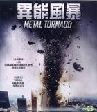 Metal Tornado (2011) (VCD) (Hong Kong Version)