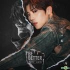 Be Better (Limited Edition)