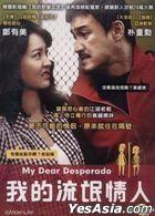 My Dear Desperado (DVD) (Taiwan Version)
