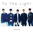 To The Light (Normal Edition)(Japan Version)