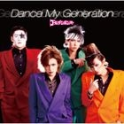 Dance My Generation (SINGLE+BOOKLET)(Normal Edition)(Japan Version)